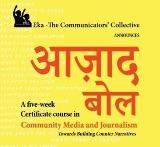 Azaad Bol – 5 Week Course in Community Media & Journalism